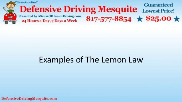 Examples of The Lemon Law