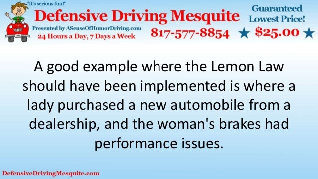 A good example where the Lemon Law should have been implemented is where a lady purchased a new automobile from a dealersh...