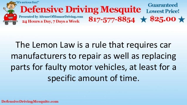 The Lemon Law is a rule that requires car manufacturers to repair as well as replacing parts for faulty motor vehicles, at...