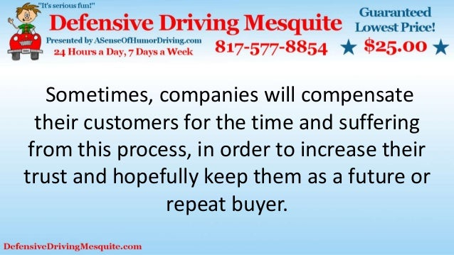 Sometimes, companies will compensate their customers for the time and suffering from this process, in order to increase th...