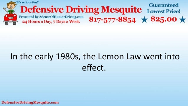 In the early 1980s, the Lemon Law went into effect.
