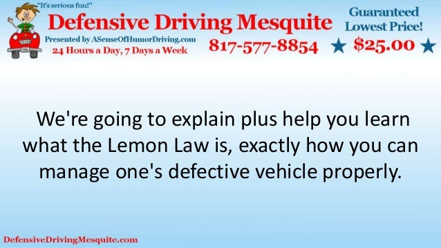 We're going to explain plus help you learn what the Lemon Law is, exactly how you can manage one's defective vehicle prope...