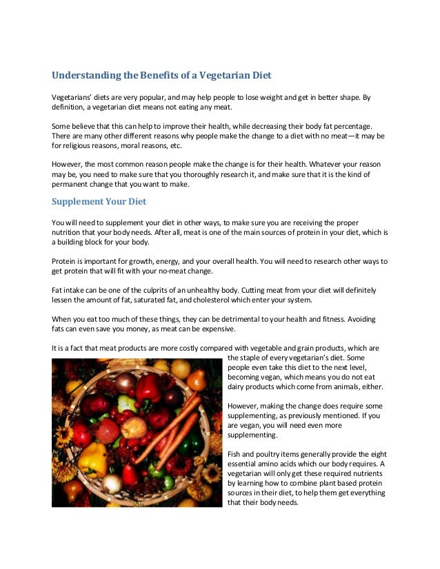 Understanding the Benefits of a Vegetarian DietVegetarians' diets are very popular, and may help people to lose weight and...