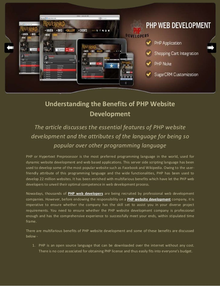 Understanding the Benefits of PHP Website                        Development    The article discusses the essential featur...