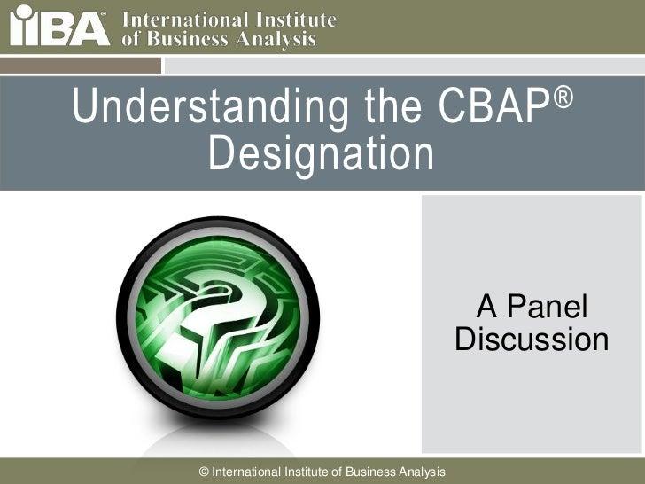 Understanding the CBAP Designation Slide 2
