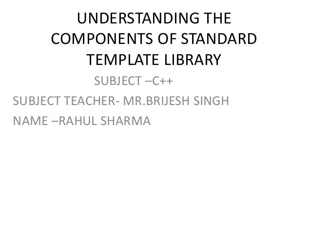 Understanding The Components Of Standard Template Library