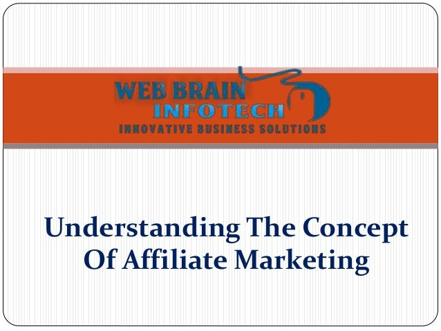 Understanding The Concept Of Affiliate Marketing