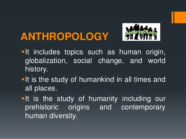 interesting topics in anthropology