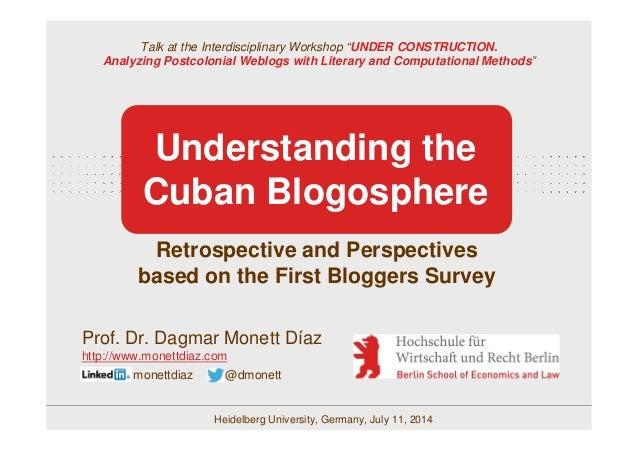 "Prof. Dr. Dagmar Monett Díaz Talk at the Interdisciplinary Workshop ""UNDER CONSTRUCTION. Analyzing Postcolonial Weblogs wi..."