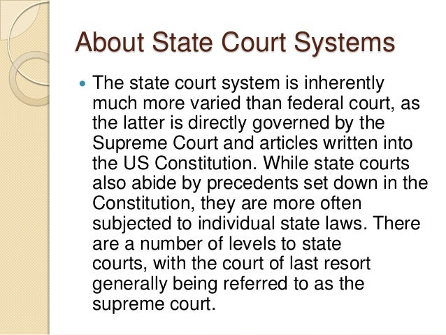 similarities and diffrences between state and federal court system Read this essay on differences between the state and federal court system come browse our large digital warehouse of free sample essays get the knowledge you need in order to pass your.
