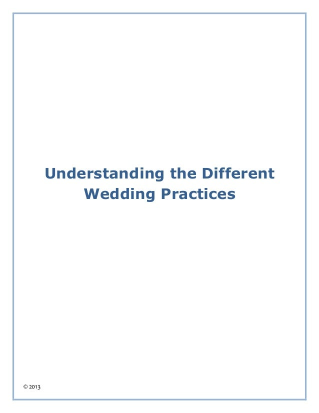 © 2013 Understanding the Different Wedding Practices