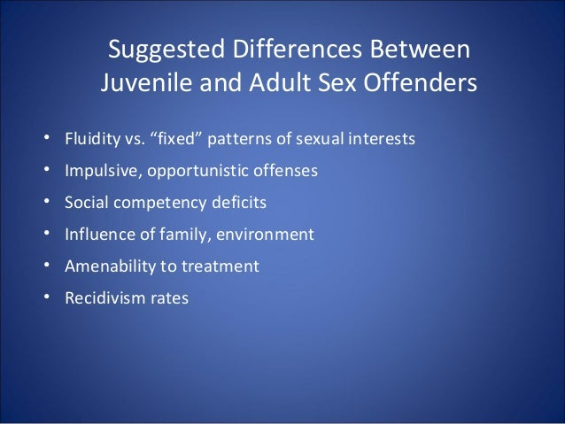 A youth sex offender vs an adult sex offender