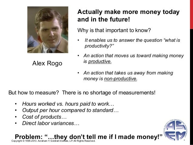 Alex RogoActually make more money todayand in the future!Why is that important to know?• It enables us to answer the ques...