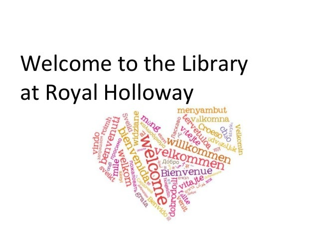 Welcome to the Library  at Royal Holloway