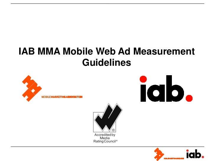IAB MMA Mobile Web Ad Measurement           Guidelines