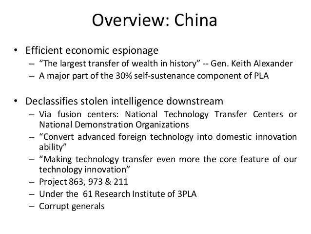 """Overview: China • Efficient economic espionage – """"The largest transfer of wealth in history"""" -- Gen. Keith Alexander – A m..."""