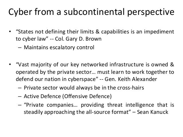 """Cyber from a subcontinental perspective • """"States not defining their limits & capabilities is an impediment to cyber law"""" ..."""