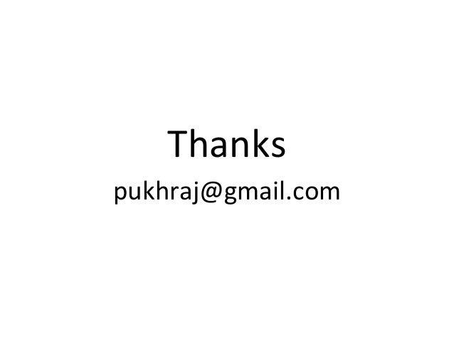 Thanks pukhraj@gmail.com