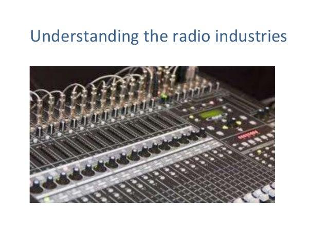 Understanding the radio industries