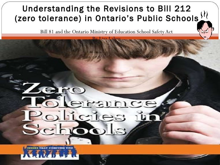 Bill 81 and the Ontario Ministry of Education School Safety Act By Lisa Lahey Understanding the Revisions to Bill 212 (zer...