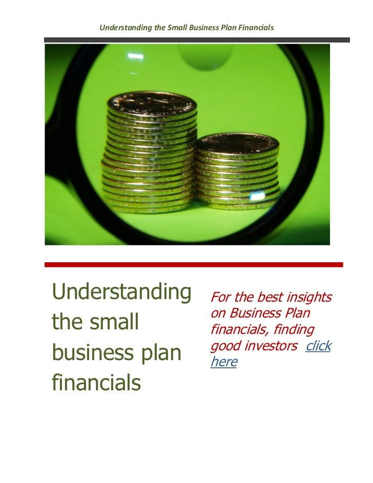 Understanding the Small Business Plan FinancialsUnderstanding                     For the best insights                   ...