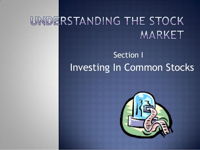 Section I Investing In Common Stocks