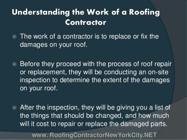 Understanding The Work Of A Roofing Contractor In New York