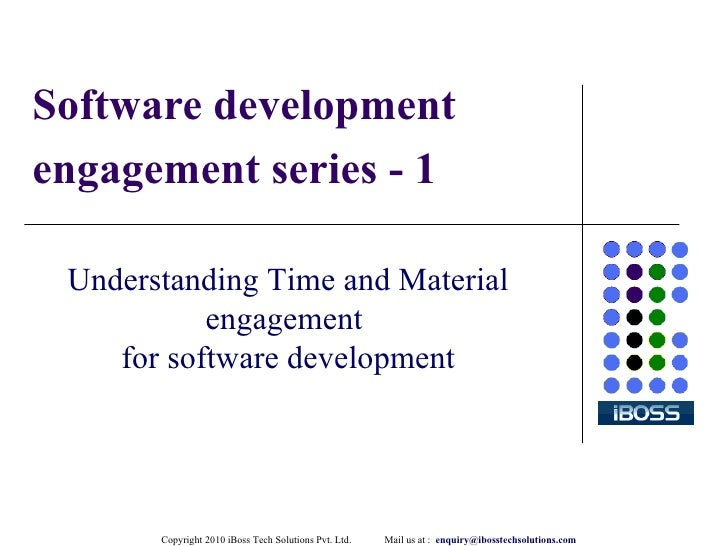 Software development engagement series - 1 Understanding Time and Material engagement  for software development