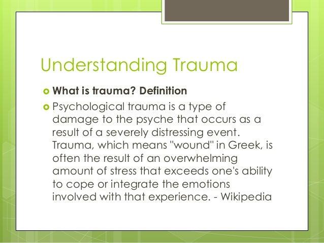 psychological trauma and traumatic experience
