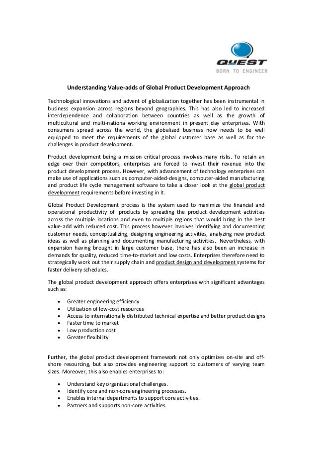 Understanding Value-adds of Global Product Development Approach Technological innovations and advent of globalization toge...