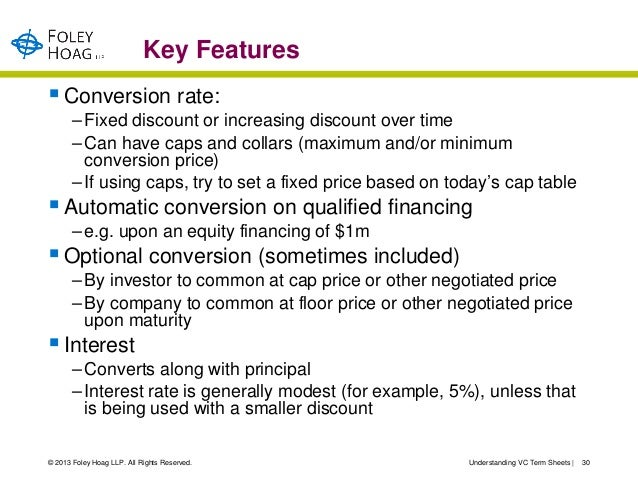 Key Features Conversion rate:       – Fixed discount or increasing discount over time       – Can have caps and collars (...