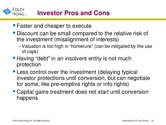 Investor Pros and Cons Faster and cheaper to execute Discount can be small compared to the relative risk of    the inves...