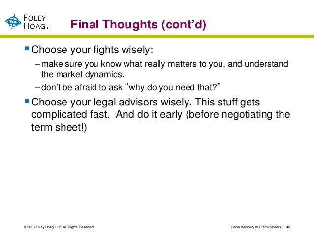 Final Thoughts (cont'd) Choose your fights wisely:       – make sure you know what really matters to you, and understand ...
