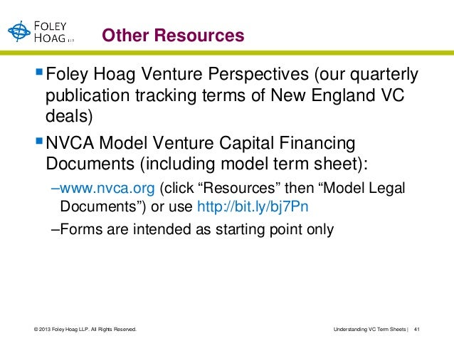 Other Resources Foley Hoag Venture Perspectives (our quarterly    publication tracking terms of New England VC    deals)...