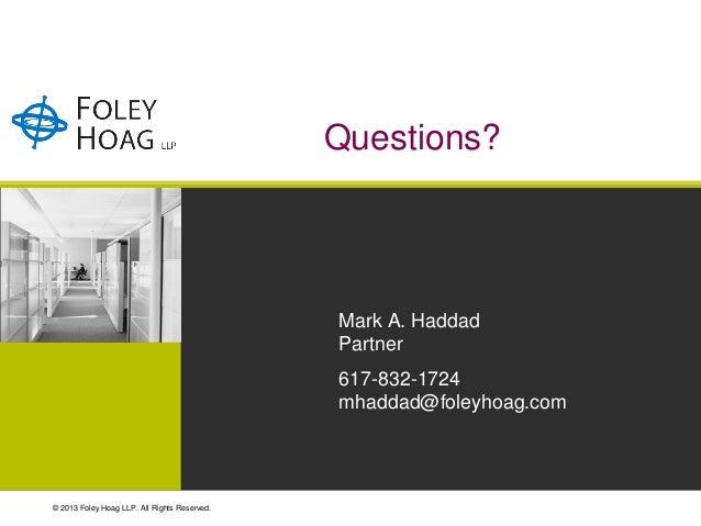 Questions?                                              Mark A. Haddad                                              Partne...