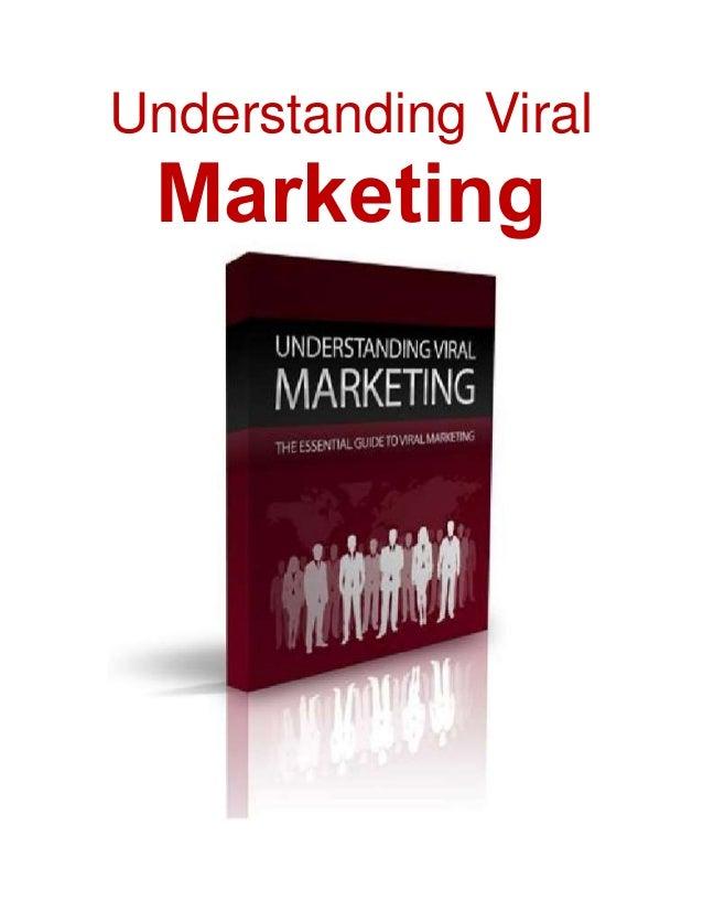 Understanding Viral Marketing
