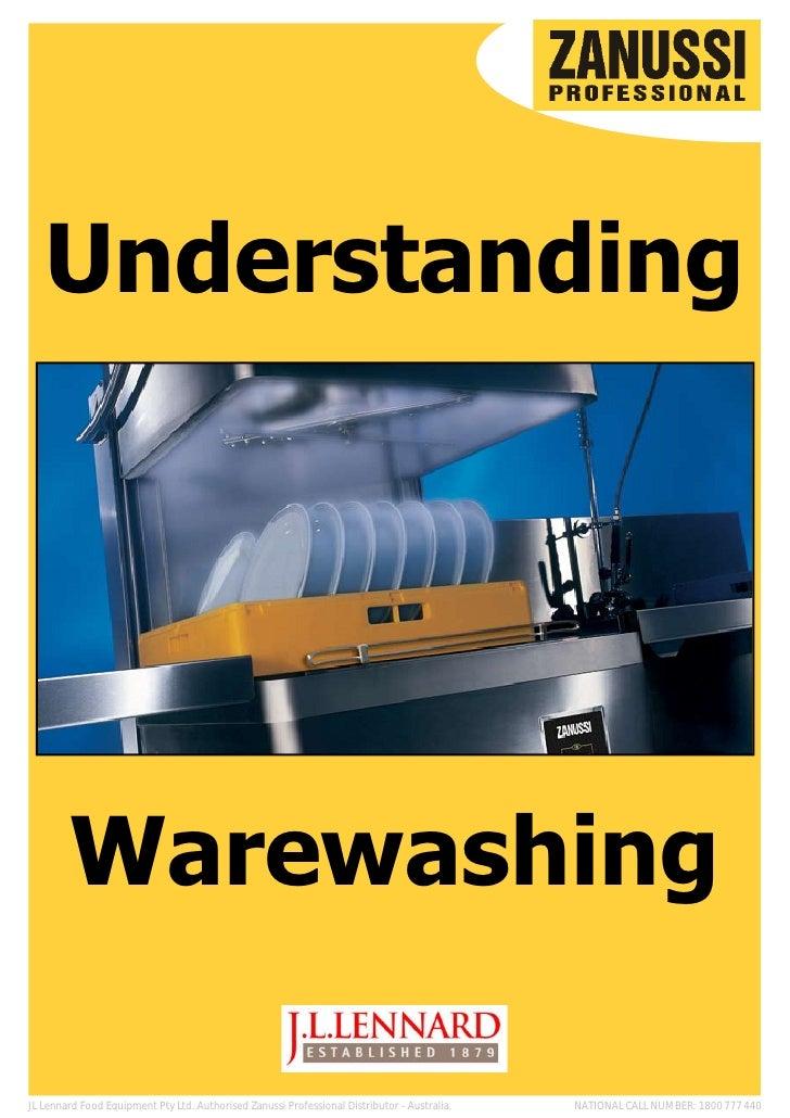 Understanding        WarewashingJL Lennard Food Equipment Pty Ltd. Authorised Zanussi Professional Distributor - Australia...