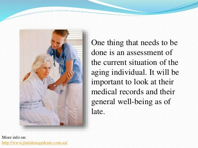 When assessing the individuals situation, it is  important to look at health conditions first. One  thing that should be d...