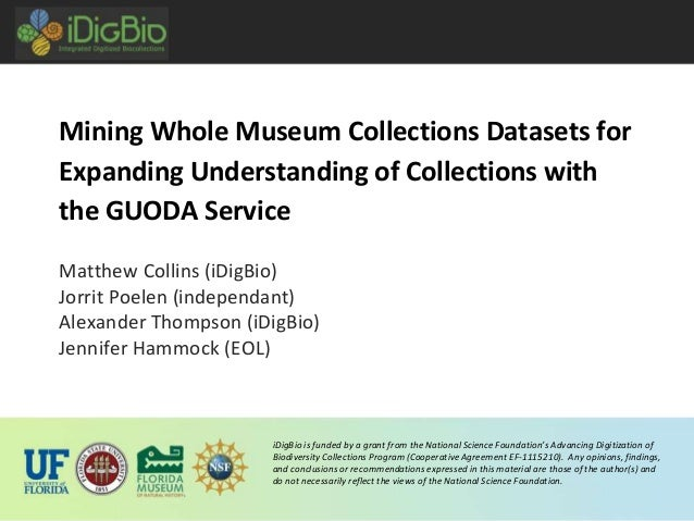 iDigBio is funded by a grant from the National Science Foundation's Advancing Digitization of Biodiversity Collections Pro...