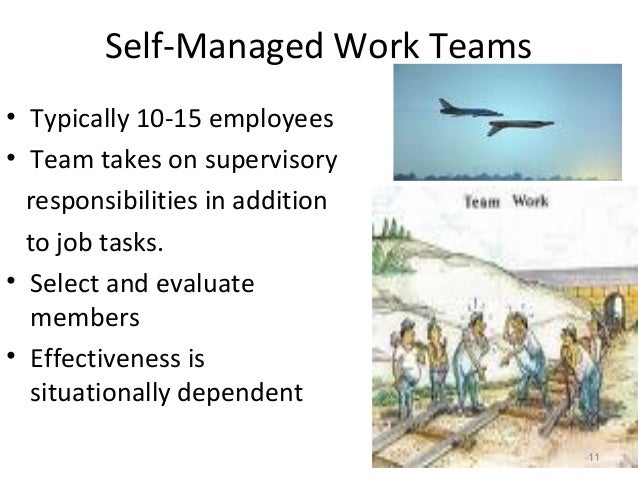 a discussion on self directed work teams Self-directed work teams at texas instruments defense systems & electronics group by richard d rosson  this discussion is remarkable for two reasons.