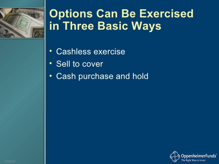 Stock options exercise and hold