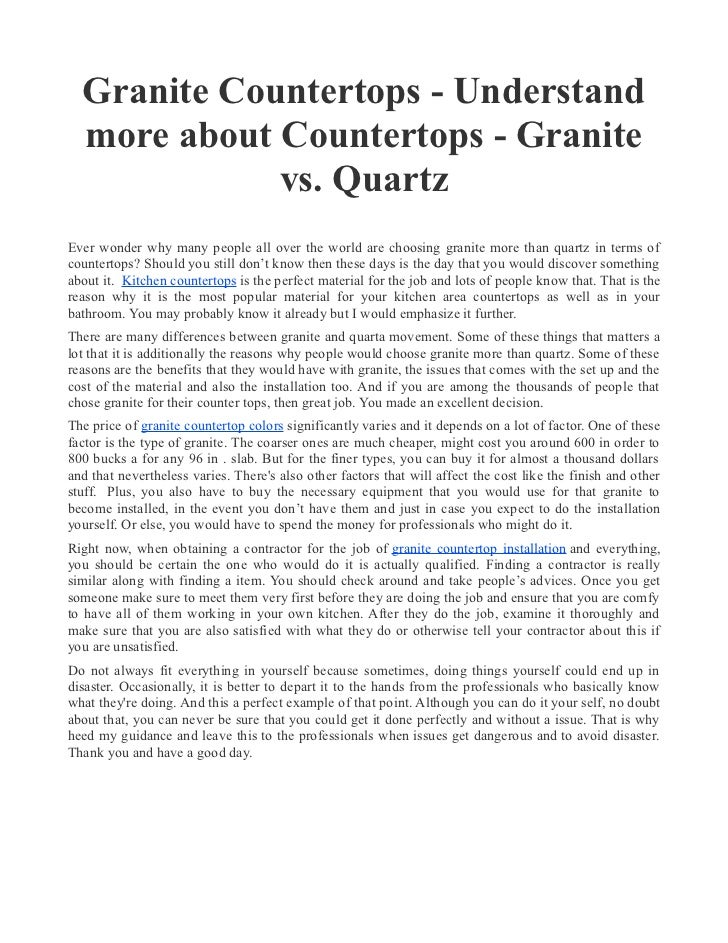 Granite Countertops - Understand  more about Countertops - Granite             vs. QuartzEver wonder why many people all o...