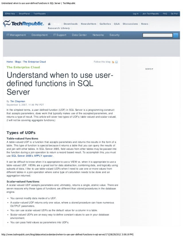 Understand when to use user-defined functions in SQL Server | TechRepublic   ZDNet Asia    SmartPlanet    TechRepublic    ...
