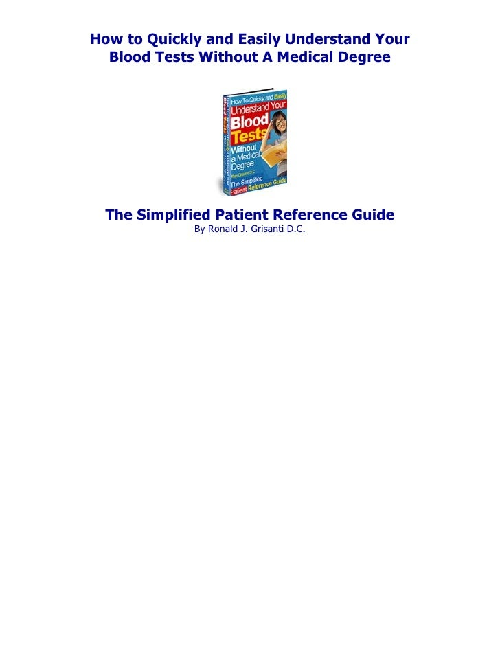 How to Quickly and Easily Understand Your  Blood Tests Without A Medical Degree The Simplified Patient Reference Guide    ...
