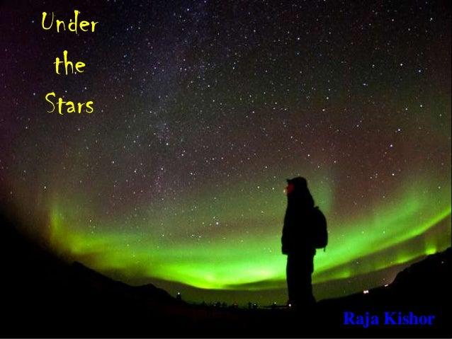 Under the Stars Raja Kishor