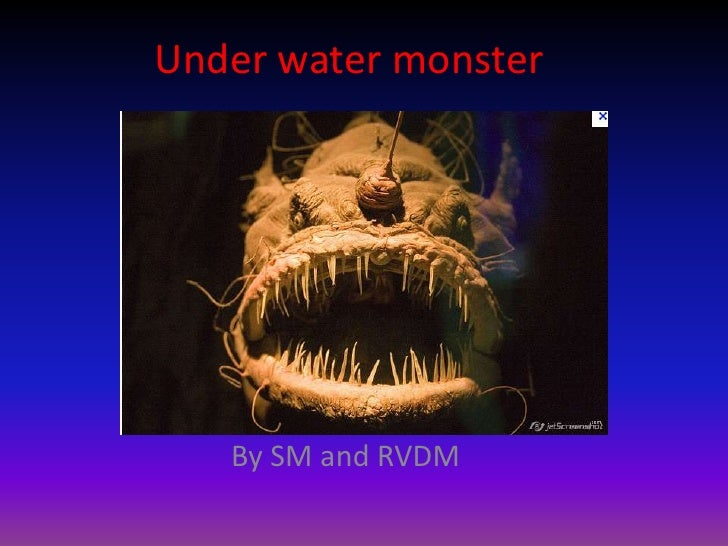 Under water monster   By SM and RVDM