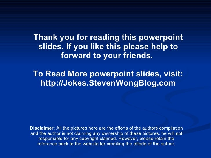 Thank you for reading this powerpoint slides. If you like this please help to forward to your friends.  To Read More power...