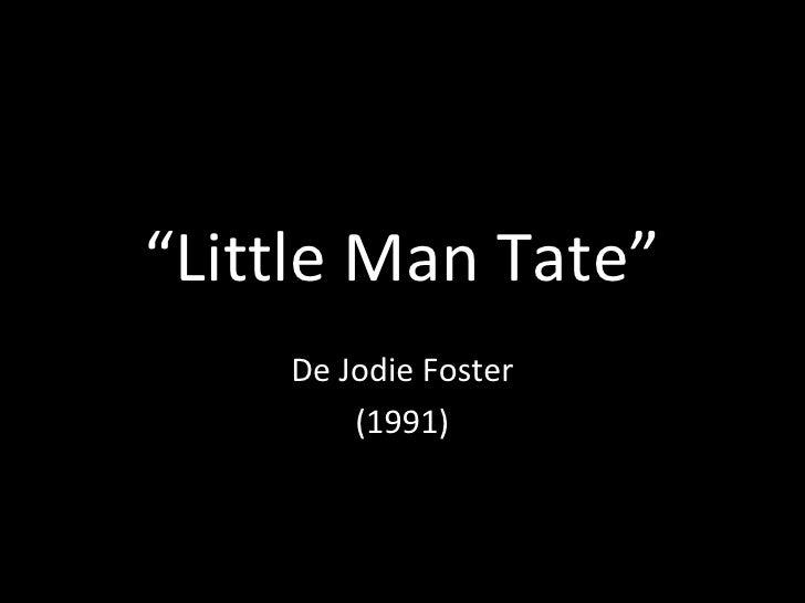 """ Little Man Tate"" De Jodie Foster (1991)"
