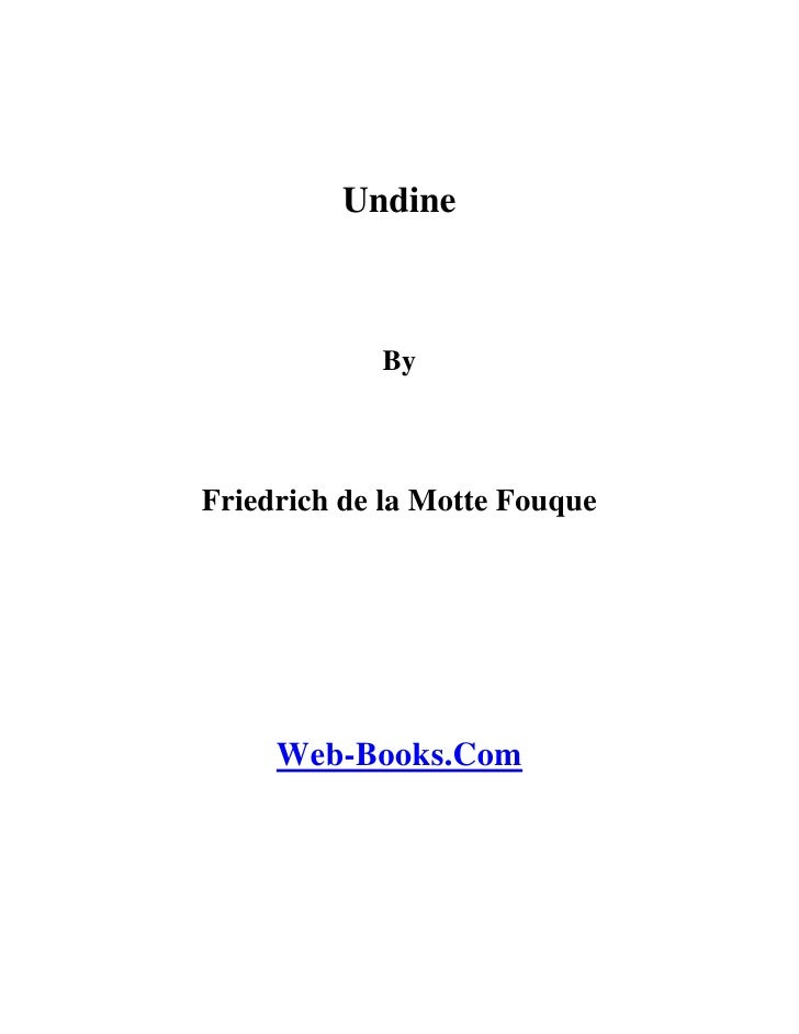 Undine            ByFriedrich de la Motte Fouque     Web-Books.Com