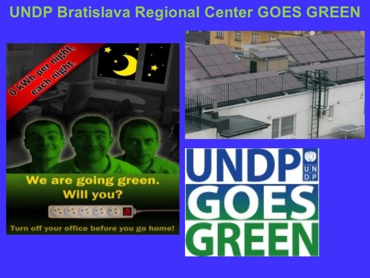 UNDP Bratislava   Regional Center  GOES GREEN